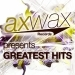 Axwax Records pres. Greatest Hits