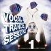 Vocal Trance Session Vol.1