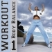 Workout - Body Balance Vol.1