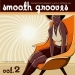 Smooth Grooves Vol. 2