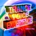 Trance Voice Experience Vol.1