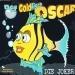 Der Goldfisch Oscar