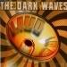 The Dark Waves