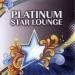 Platinum Star Lounge