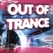 Out Of Trance