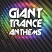 Giant Trance Anthems