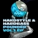 Hardstyle and Hardbass Pounder Vol.3 EP