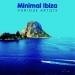 Minimal Ibiza