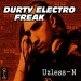 Durty Electro Freak