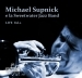 Michael Supnick and Sweetwater Jazz Band Live, Vol. 2