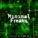 Minimal Freaks