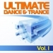 Ultimate Dance & Trance, Vol.1