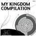 My Kingdom Compilation