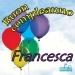 Tanti Auguri a Te Francesca
