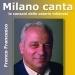 Milano canta