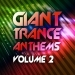 Giant Trance Anthems, Vol.2