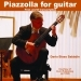 Piazzolla For Guitar