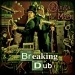 Breaking Dub