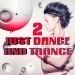 Just Dance and Trance, Vol. 2