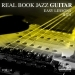 Real Book Jazz Guitar Easy Lessons, Vol. 4