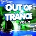 Out of Trance, Vol.2 VIP Edition