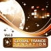 Global Trance Sensation, Vol. 3 VIP Edition