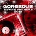 Gorgeous Trance Anthems 2012 Vip Edition