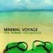 Minimal Voyage