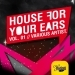 House For Your Ears, Vol. 1