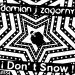 I Don't Snow !