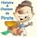 Histoire et chanson de pirate
