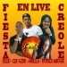 La Fiesta Creole en Live