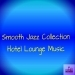 Smooth Jazz Collection