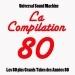 La compilation 80