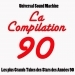 La compilation 90