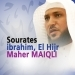 Sourates Ibrahim, El Hijr