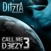 Call me deezy 3