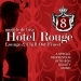 Hotel Rouge, Vol. 8 - Lounge And Chill Out Finest