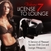 License to Lounge, Vol. 7