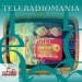 Teleradiomania, Vol. 2