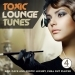 Toxic Lounge Tunes, Vol. 4
