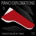 Piano Explorations, Vol. 2