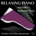 Relaxing Piano, Vol. 1