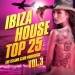 Ibiza House Top 25, Vol. 3