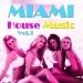 Miami House Music, Vol. 1