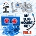 I Love My DJ's House Set, Vol. 2