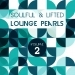 Soulful and Lifted Lounge Pearls, Vol. 2