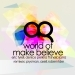 World of Make Believe Remixes