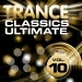 Trance Classics Ultimate, Vol.10