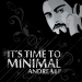 It's Time to Minimal